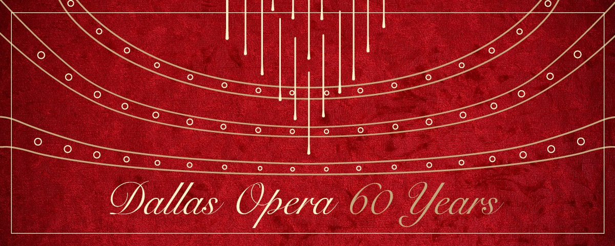 A red banner with lines and dots that look like seats and a chandelier at the opera house. The Exhibit title, Dallas Opera 60  Years, is along the bottom of the banner.